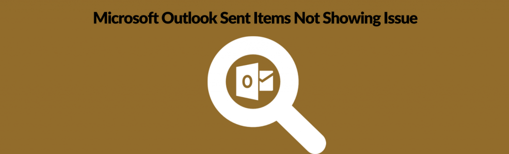 Microsoft Outlook Sent Items Not Showing Issue Solved - 2007
