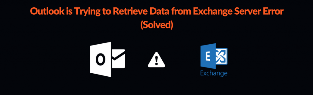 Outlook is Trying to Retrieve Data from Exchange Server