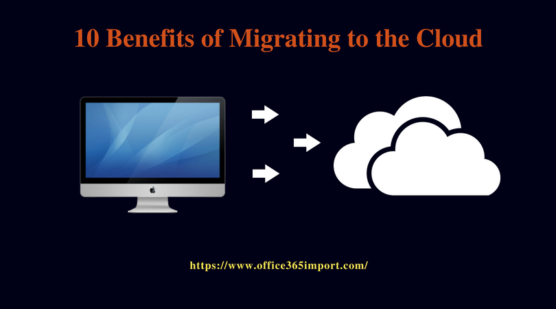 Advantages of Migrating to Cloud