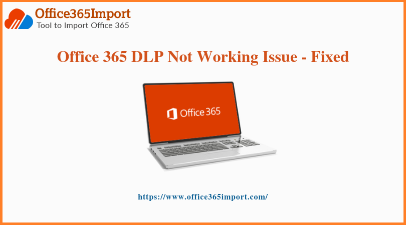 Office 365 DLP Not Working