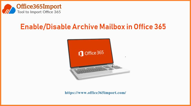 Archive Mailbox in Office 365